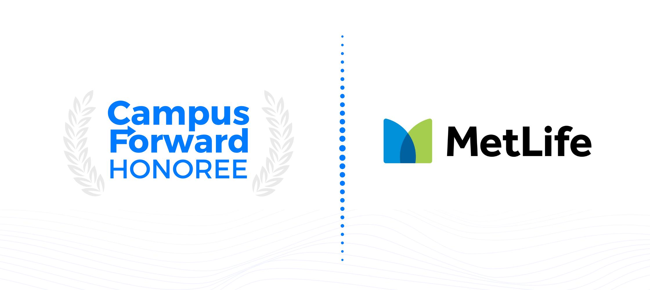 Campus Forward Honoree - MetLife